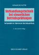 Verhandlungstechnik bei steuerlichen Betriebsprüfungen - Ernst Schmäche; Dieter Hutter