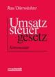 Umsatzsteuergesetz - Günter Rau; Erich Dürrwächter