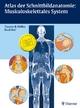 Atlas der Schnittbildanatomie: Muskuloskelettales System