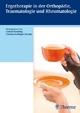 Ergotherapie in Orthopädie, Traumatologie und Rheumatologie