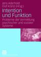 Intention und Funktion - Jens Aderhold; Olaf Kranz
