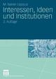 Interessen, Ideen und Institutionen