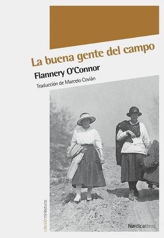 La buena gente del campo - Flannery O'Connor