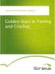 Golden Stars in Tatting and Crochet - Éléonore Riego de la Branchardière