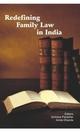 Redefining Family Law in India - Archana Parashar; Amita Dhanda