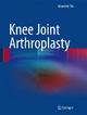 Knee Joint Arthroplasty