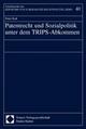 Patentrecht und Sozialpolitik unter dem TRIPS-Abkommen - Peter Rott