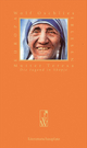 Mutter Teresa - Die Jugend in Skopje - Wolf Oschlies