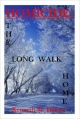 Homicide: The Long Walk Home - Kenneth M. Haines