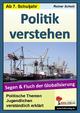 Politik verstehen - Segen und Fluch der Globalisierung - Lynn-Sven Kohl