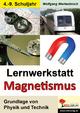 Lernwerkstatt Magnetismus - Wolfgang Wertenbroch