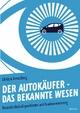 Der Autokäufer – das bekannte Wesen - Christin Kreutzburg