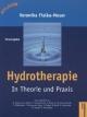 Hydrotherapie und Balneotherapie in Theorie und Praxis
