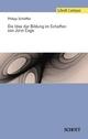 Die Idee der Bildung im Schaffen von John Cage - Philipp Schäffler