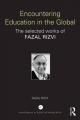 Encountering Education in the Global - Fazal Rizvi