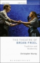 Theatre of Brian Friel - Murray Christopher Murray