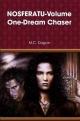 NOSFERATU-Volume One-Dream Chaser - M.C. Dugan