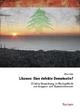 Libanon: Eine defekte Demokratie? - Kilian Zeitz