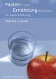 Fasten- und Ernährungstherapie