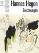 Hannes Hegen: Zeichnungen (Maler und Werk)