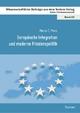 Europäische Integration und moderne Friedenspolitik - Marius E. Mann