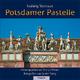 Potsdamer Pastelle - Ludwig Sternaux