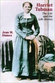 Harriet Tubman - Jean M. Humez; William Andrews