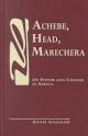 Achebe, Head, Marechera - Annie Gagiano