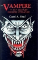 The Vampire in Nineteenth-Century English Literature - Carol A. Senf