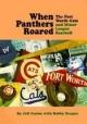 When Panthers Roared - Jeff Guinn; Bobby Bragan