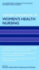Oxford Handbook of Women''s Health Nursing