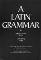 Latin Grammar - W. G. Hale; Carl D. Buck