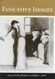 Evocative Images - Lon Gieser; Morris I. Stein