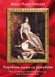 Napoleon nannte sie Josephine - Marco Pieper-Schmidt