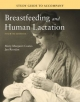Study Guide to Accompany Breastfeeding and Human Lactation