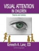 Visual Attention in Children
