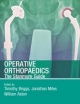 Operative Orthopaedics: The Stanmore Guide