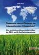 Ökonomie versus Ökologie im internationalen Klimaschutz? - Heike Frese