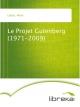 Le Projet Gutenberg (1971-2009) - Marie Lebert