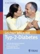Leichter leben mit Typ 2 Diabetes