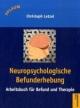 Neuropsychologische Befunderhebung