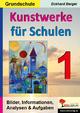 Kunstwerke für Schulen / Band 1 (Grundschule) - Eckhard Berger