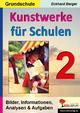 Kunstwerke für Schulen / Band 2 (Grundschule) - Eckhard Berger