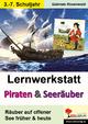 Lernwerkstatt Piraten & Seeräuber - Gabriela Rosenwald