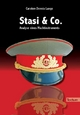 Stasi & Co. – Analyse eines Machtinstrument - Carsten D Lange