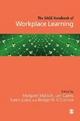 The SAGE Handbook of Workplace Learning - Margaret Malloch; Len Cairns; Karen Evans; Bridget N. O'Connor