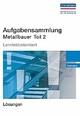 Aufgabensammlung Metallbauer Teil 2