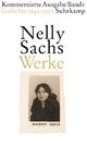 Werke. Kommentierte Ausgabe in vier Bänden - Nelly Sachs; Matthias Weichelt