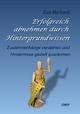 Erfolgreich abnehmen durch Hintergrundwissen - Eva Marbach