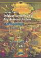 Initiatenorden und Mysterienschulen / Initiatenorden und Mysterienschulen, Band 1: Das geschichtliche Erbe - Lothar Diehl
